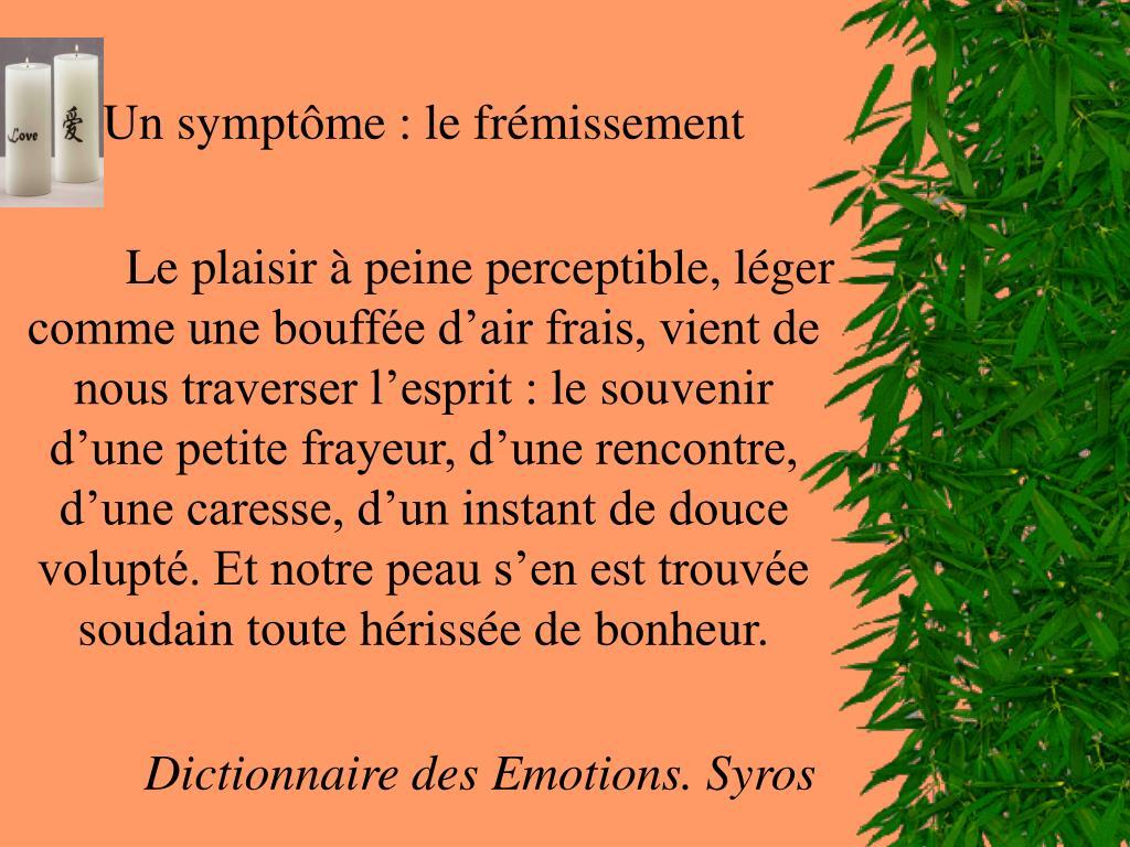 Un symptôme : le frémissement