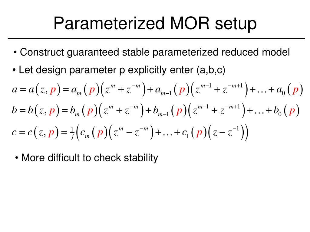 Parameterized MOR setup
