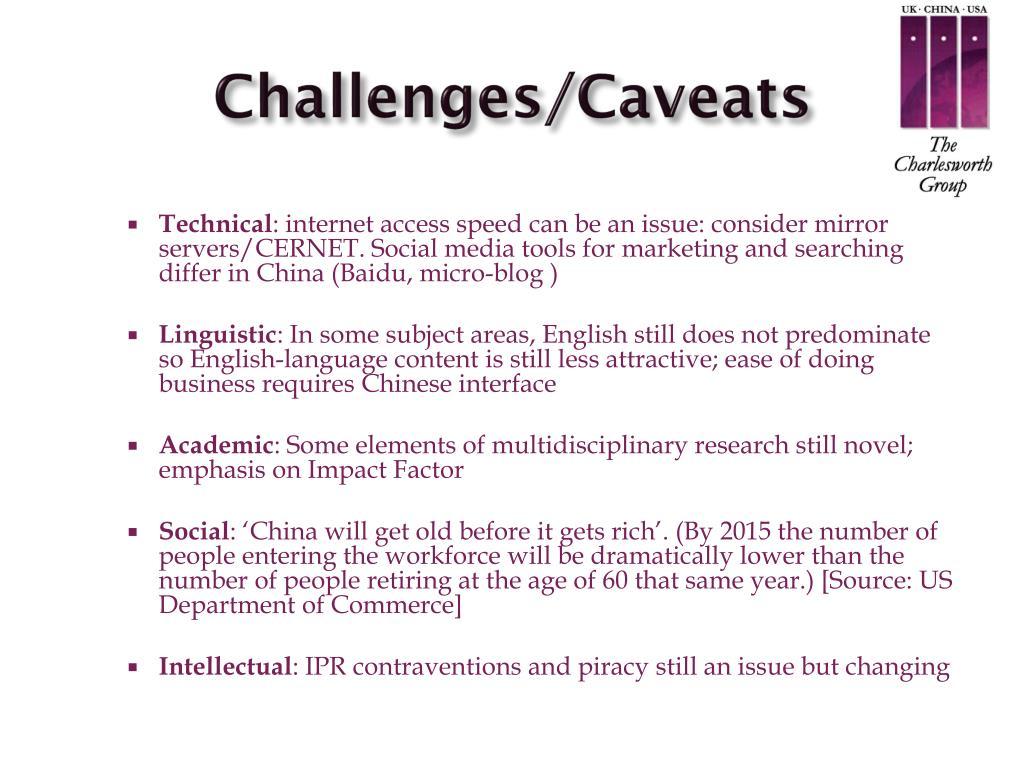 Challenges/Caveats