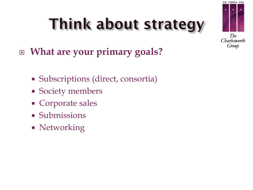 Think about strategy