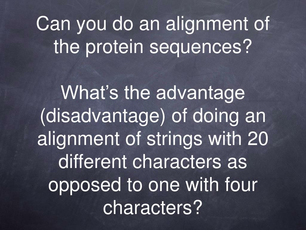 Can you do an alignment of the protein sequences?