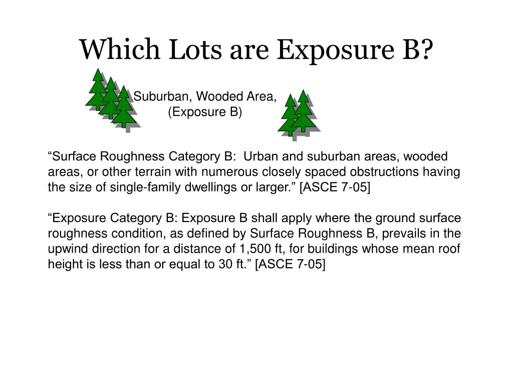 Which Lots are Exposure B?