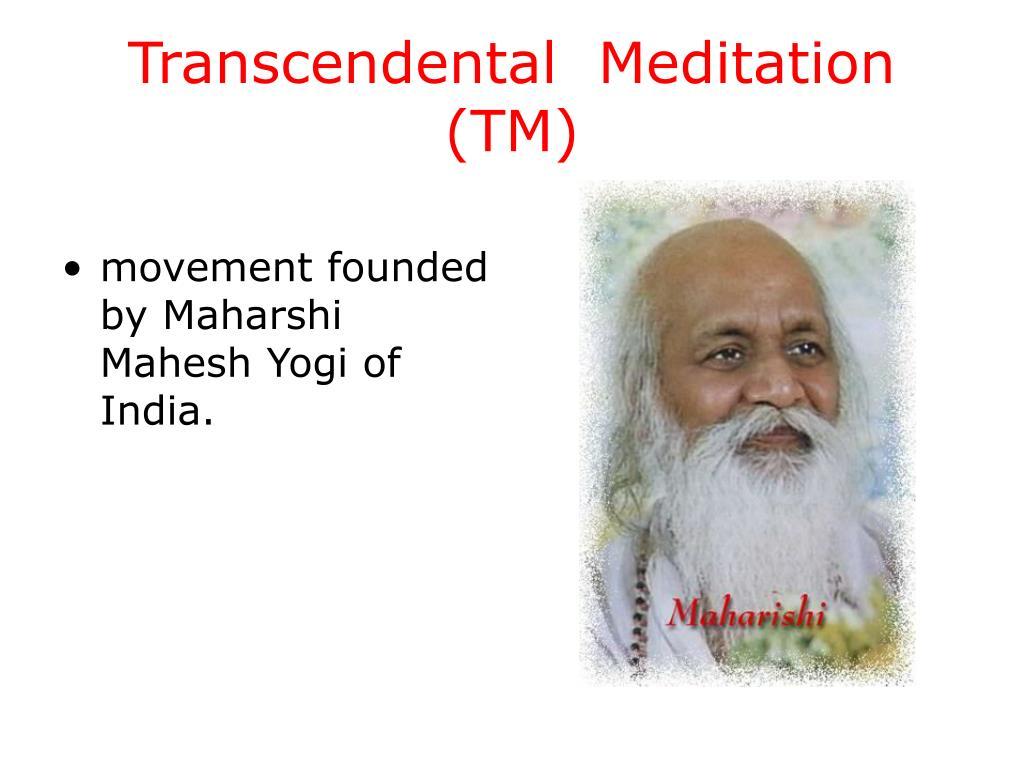 Transcendental  Meditation (TM)