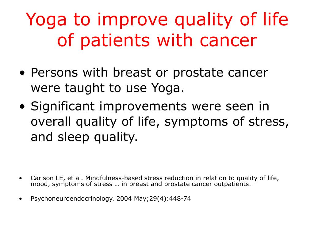 Yoga to improve quality of life of patients with cancer