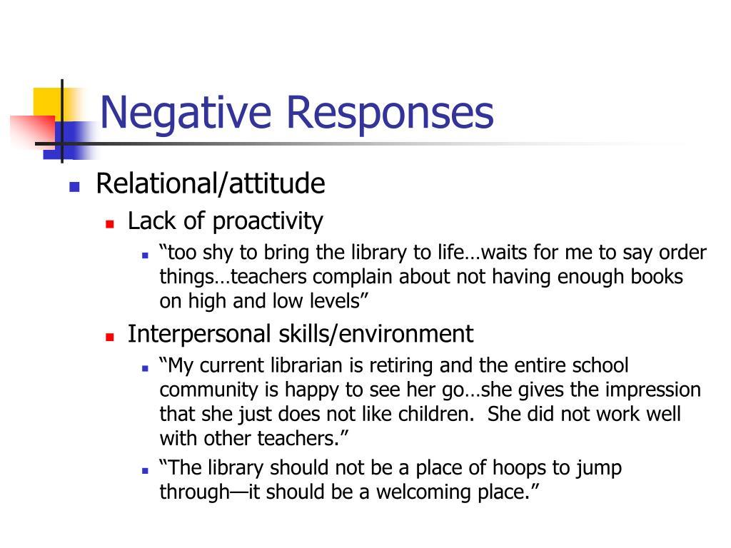 Negative Responses