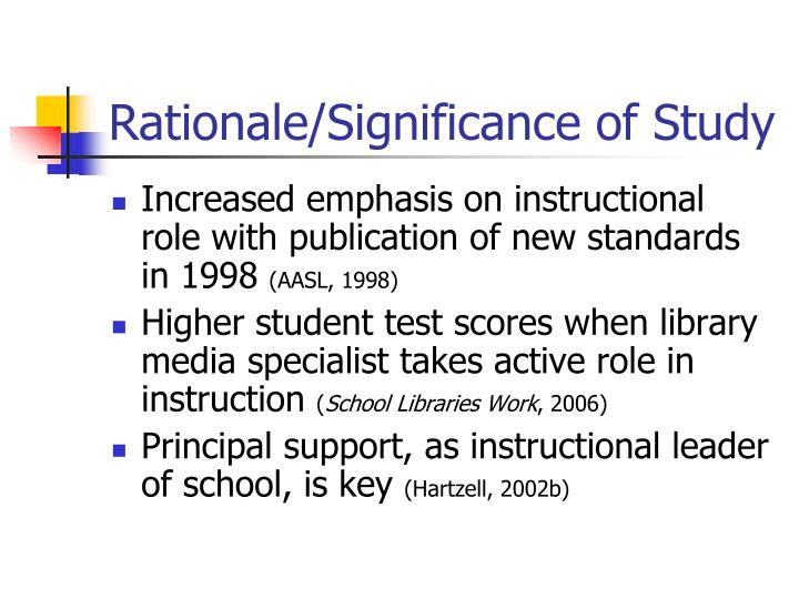 Rationale significance of study