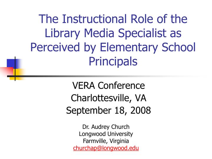 The instructional role of the library media specialist as perceived by elementary school principals l.jpg