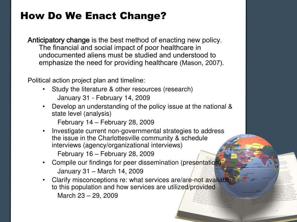 How Do We Enact Change?