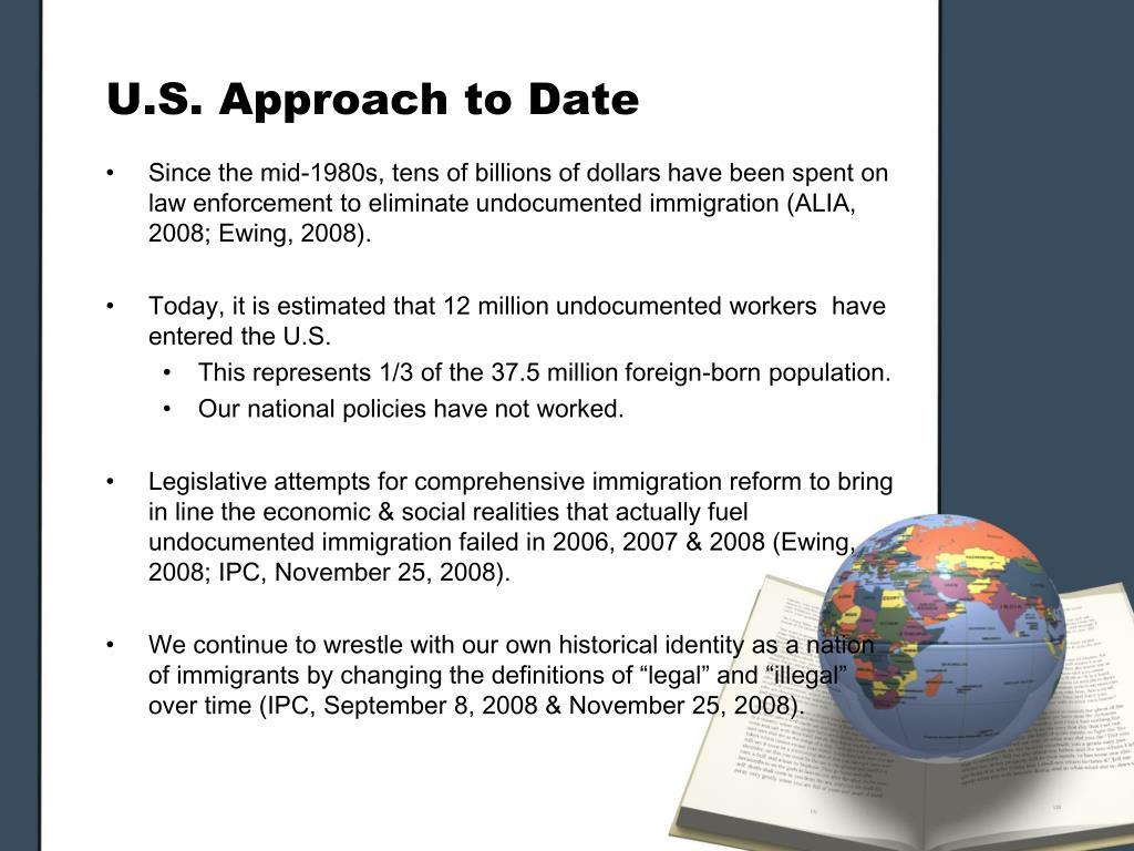 U.S. Approach to Date