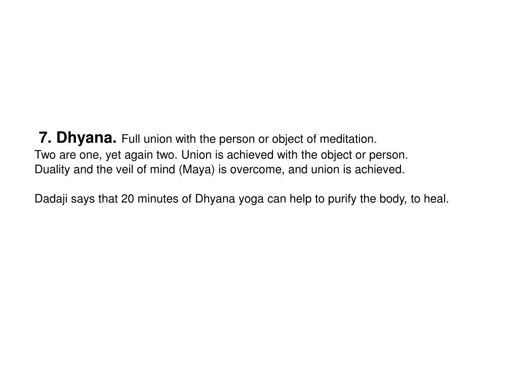 7. Dhyana.
