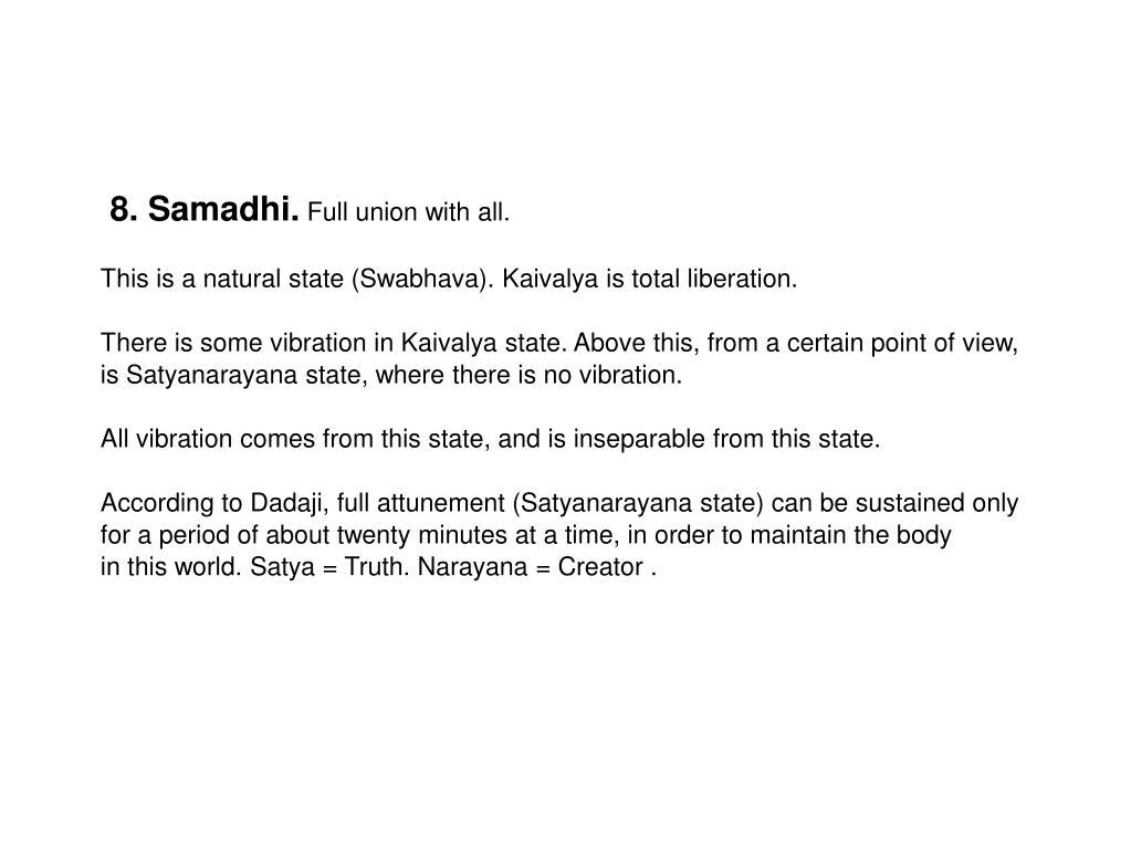 8. Samadhi.