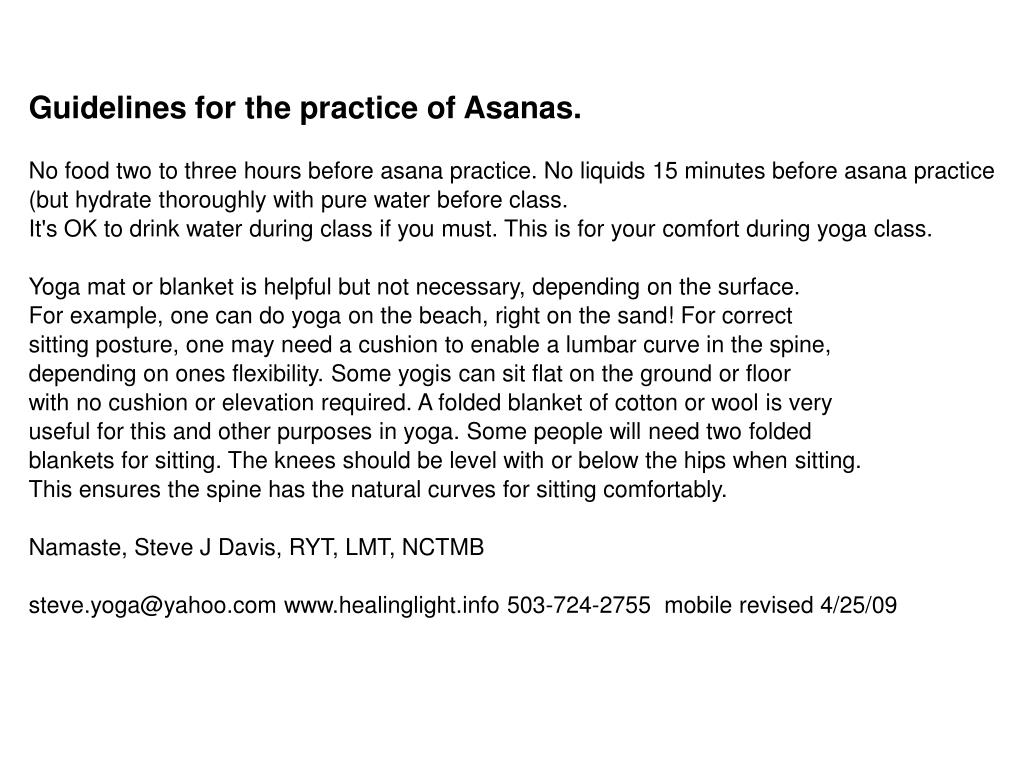 Guidelines for the practice of Asanas.