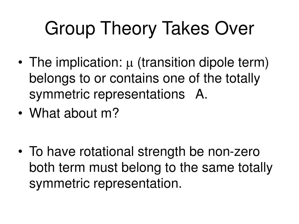Group Theory Takes Over