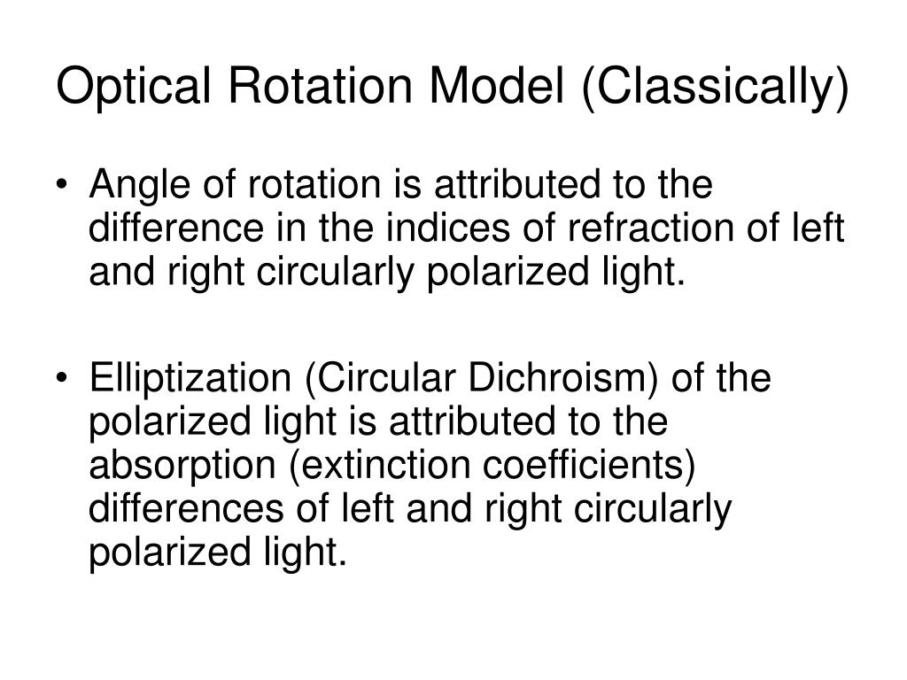 Optical Rotation Model (Classically)