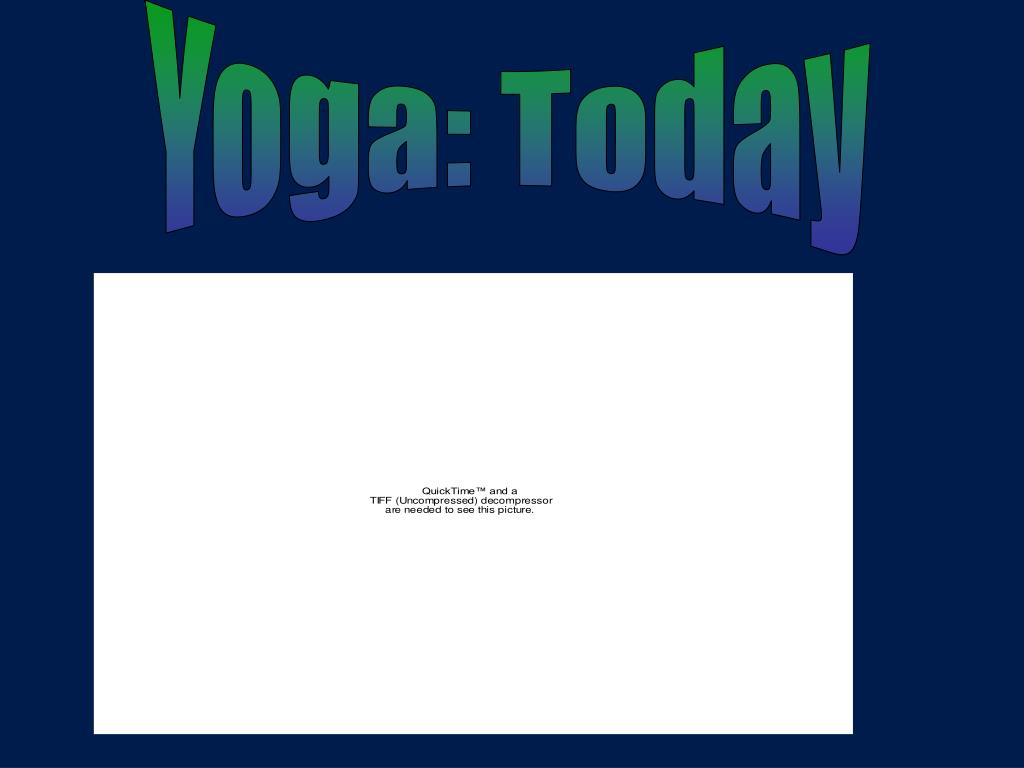 Yoga: Today
