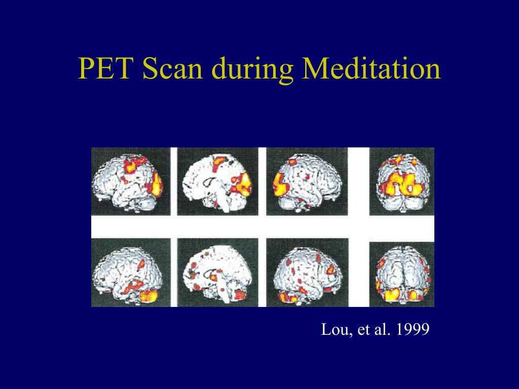 PET Scan during Meditation