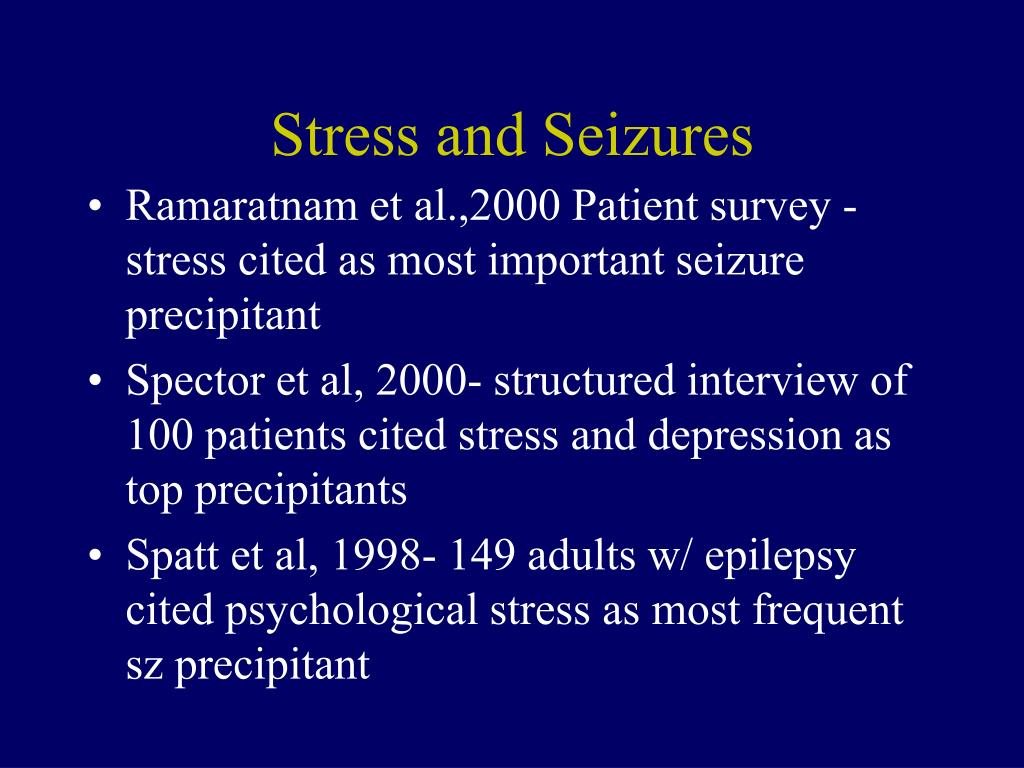 Stress and Seizures