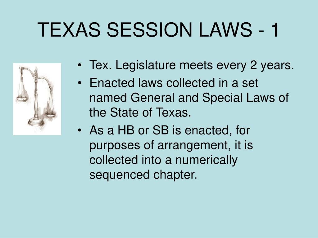 TEXAS SESSION LAWS - 1