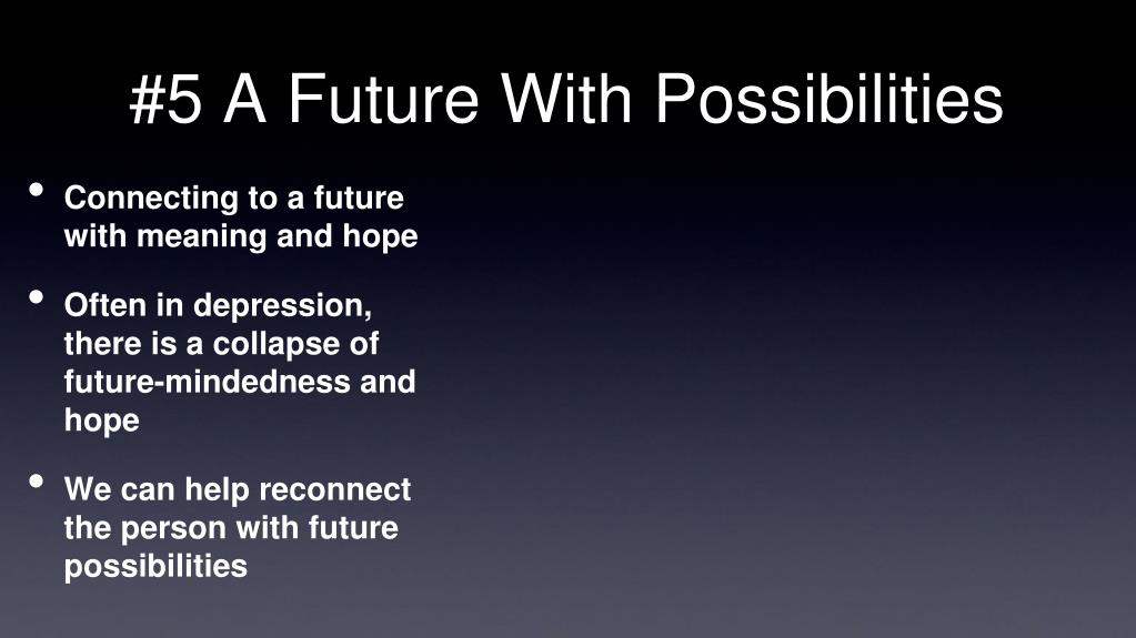 #5 A Future With Possibilities