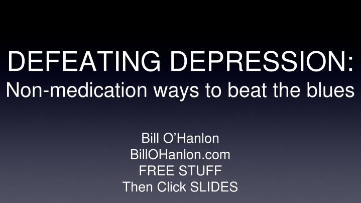 Defeating depression non medication ways to beat the blues