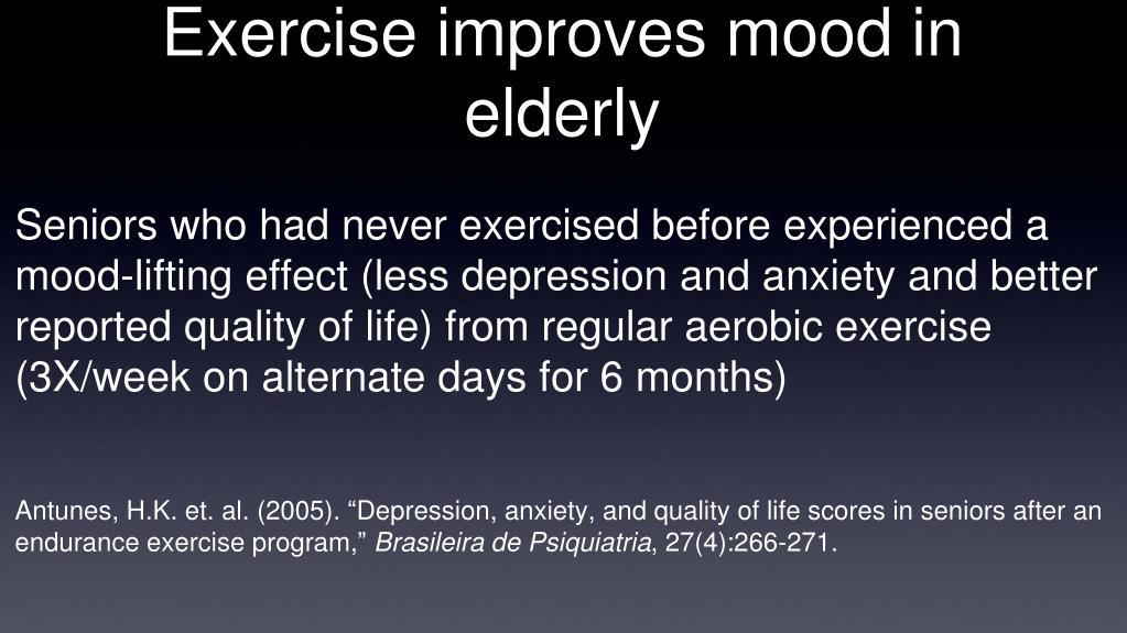 Exercise improves mood in elderly