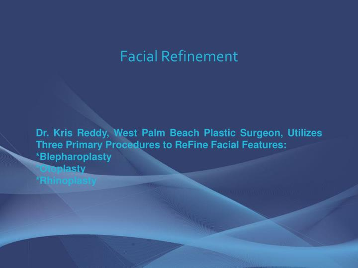 Facial Refinement