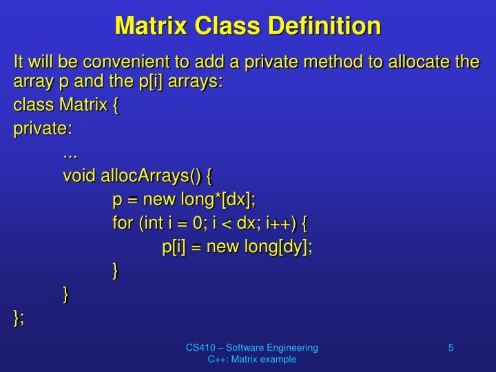 Matrix Class Definition