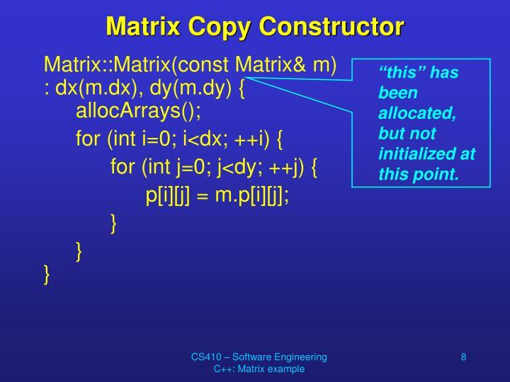 Matrix Copy Constructor