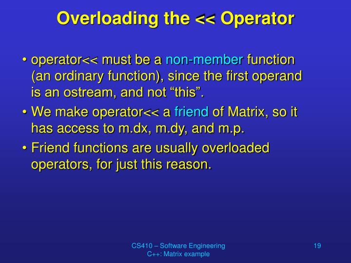 Overloading the << Operator