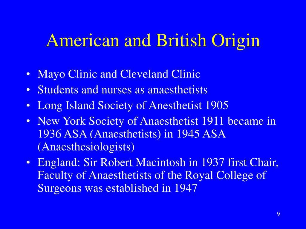 American and British Origin