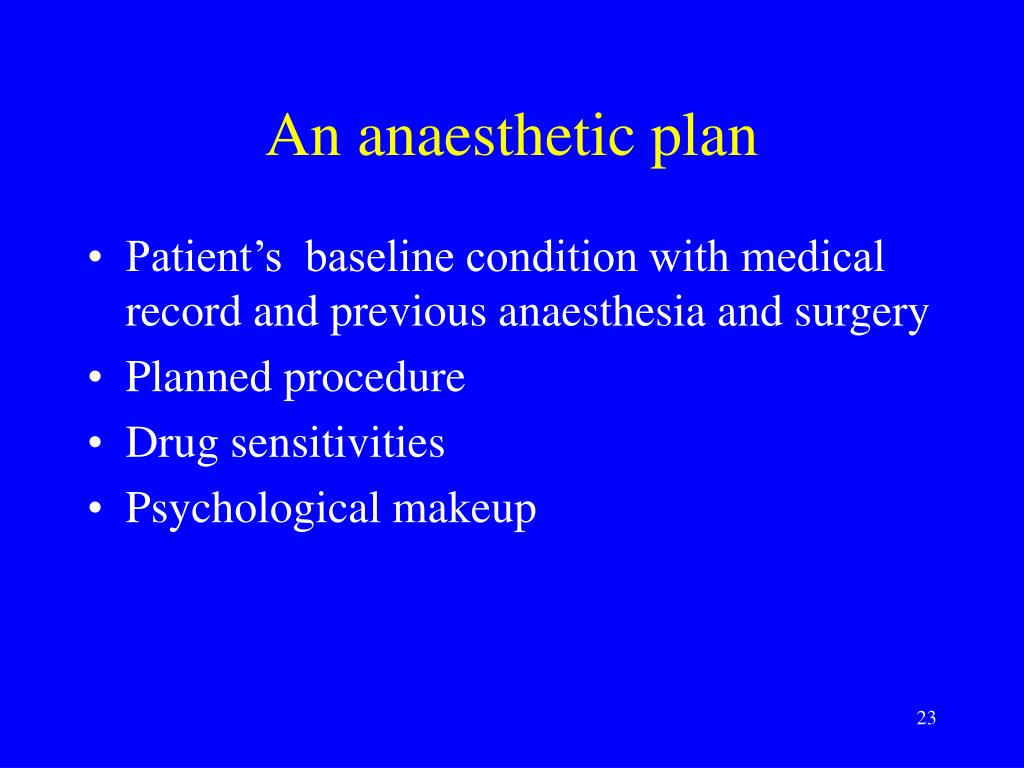 An anaesthetic plan