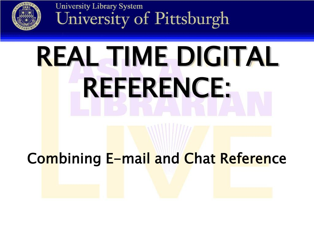 REAL TIME DIGITAL REFERENCE: