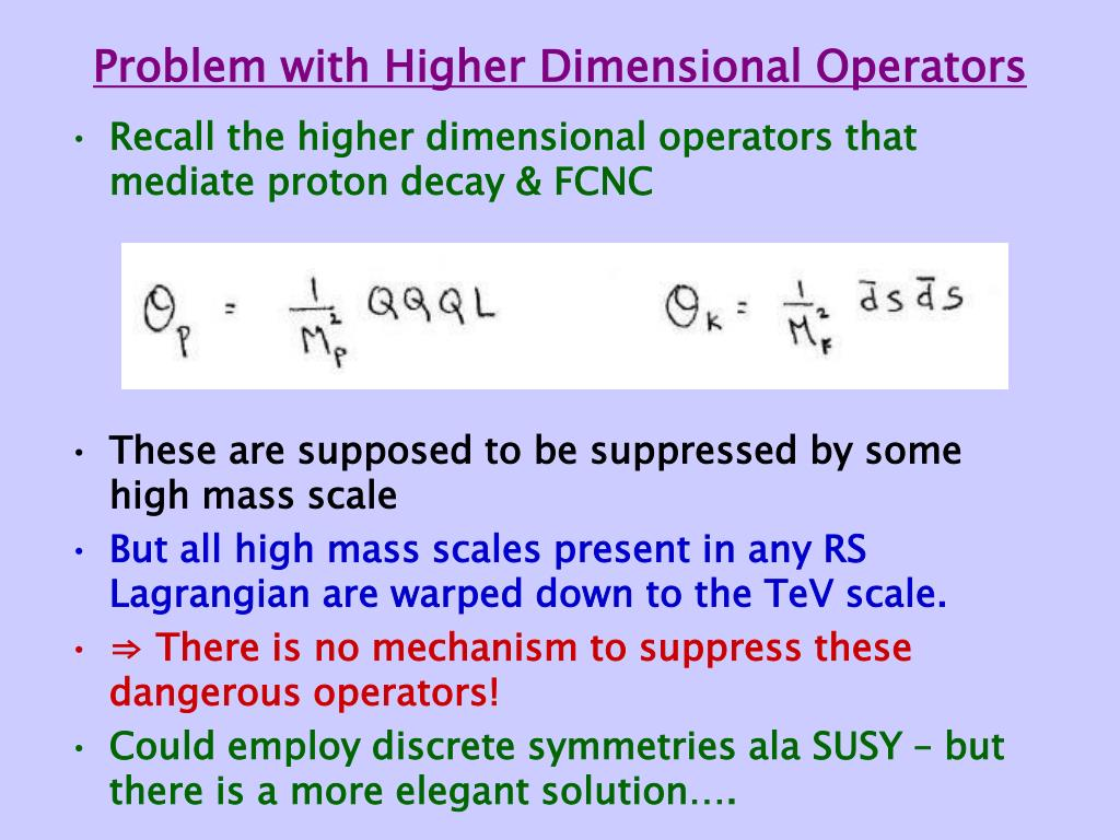 Problem with Higher Dimensional Operators