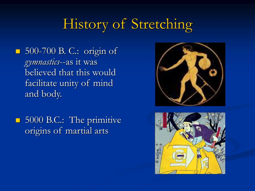 History of Stretching