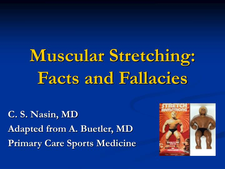 Muscular stretching facts and fallacies