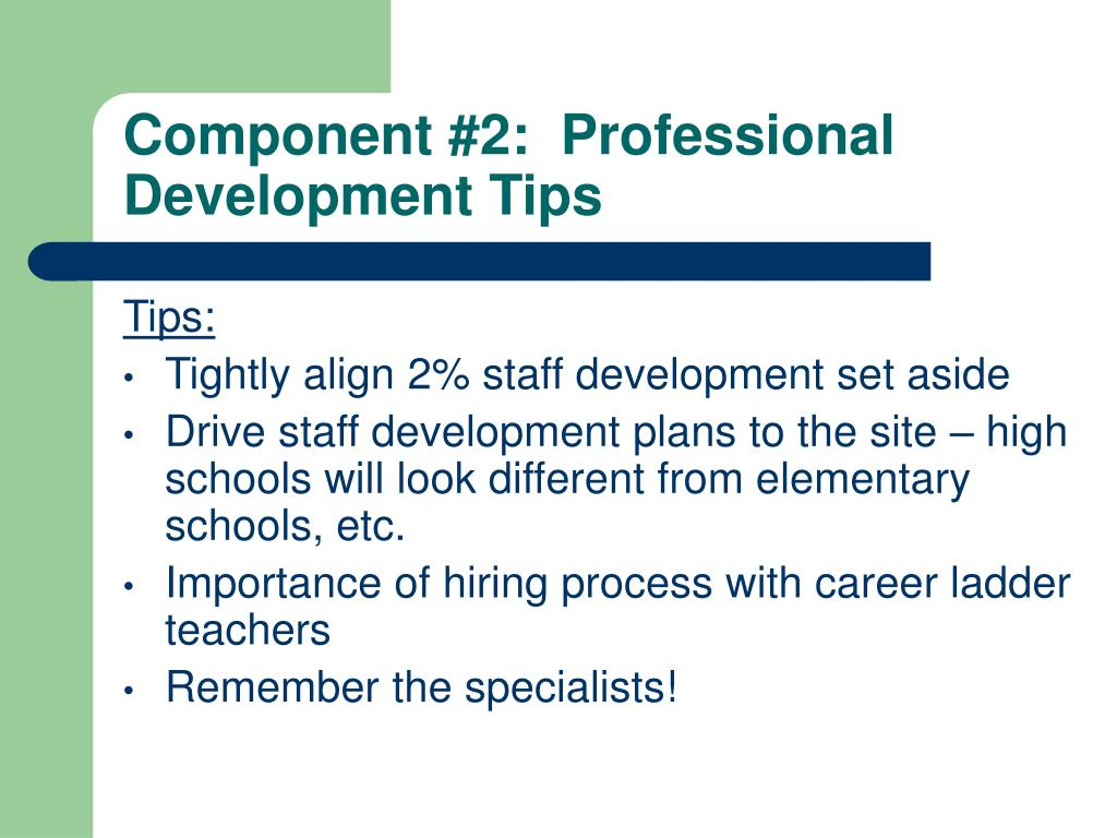 Component #2:  Professional Development Tips