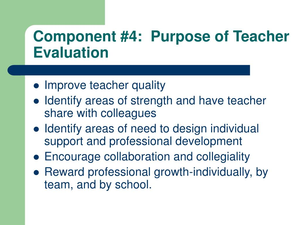 Component #4:  Purpose of Teacher Evaluation