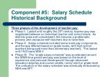 component 5 salary schedule historical background
