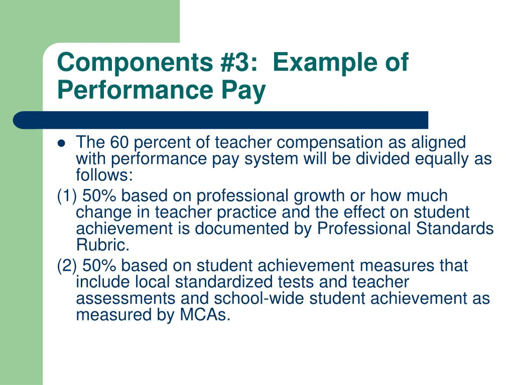 Components #3:  Example of Performance Pay