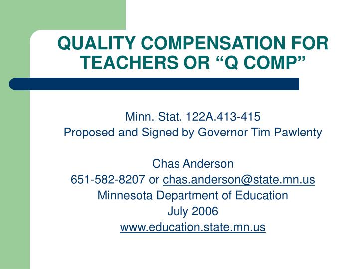 Quality compensation for teachers or q comp