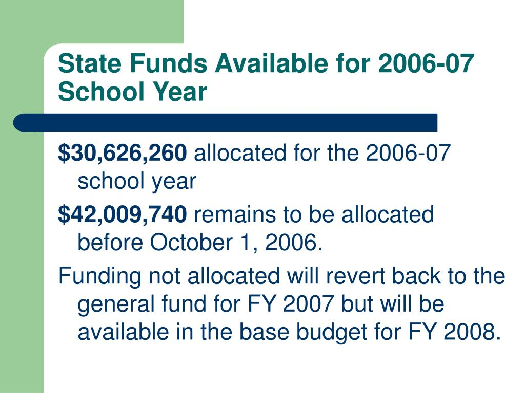 State Funds Available for 2006-07 School Year