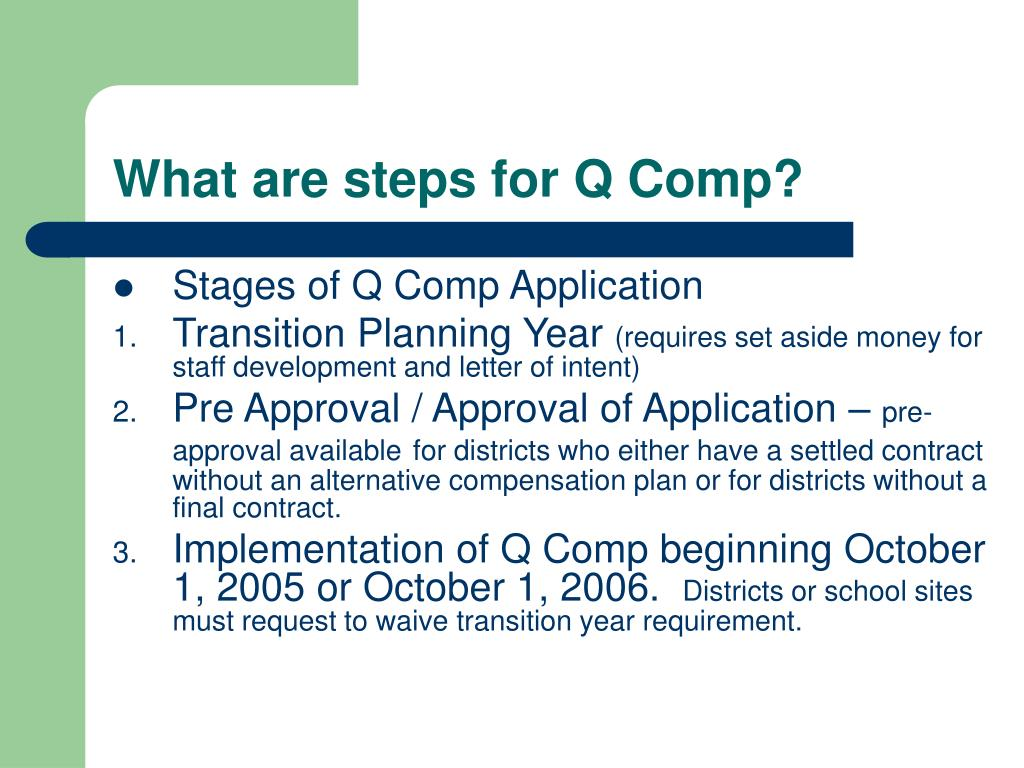 What are steps for Q Comp?