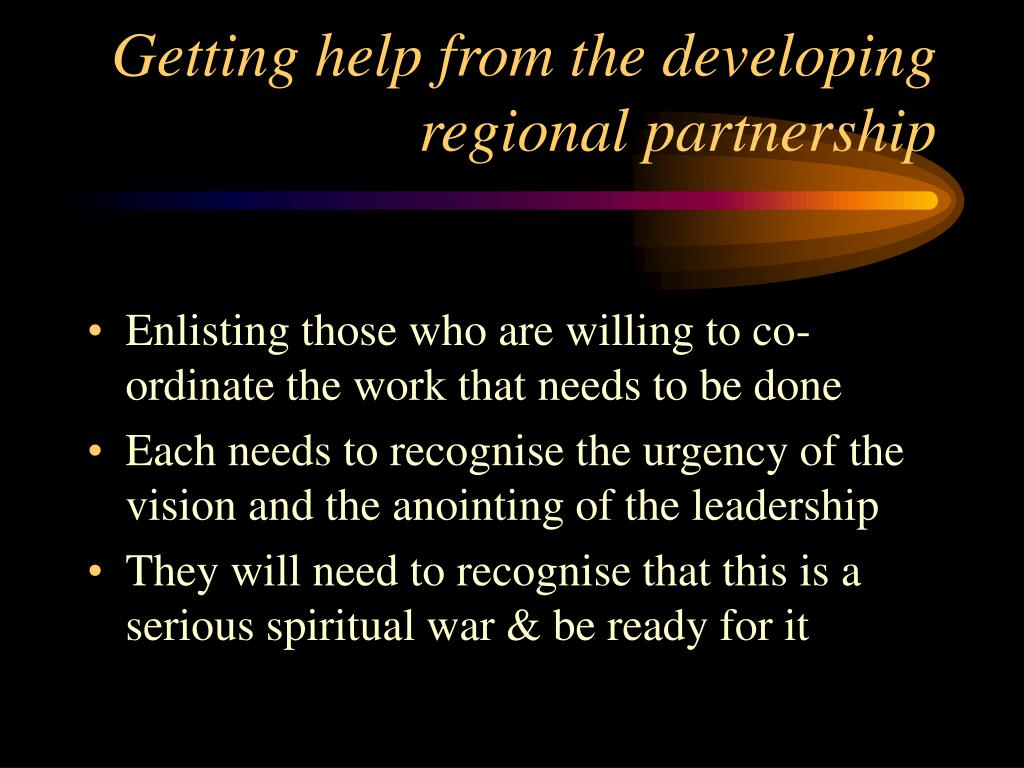 Getting help from the developing regional partnership