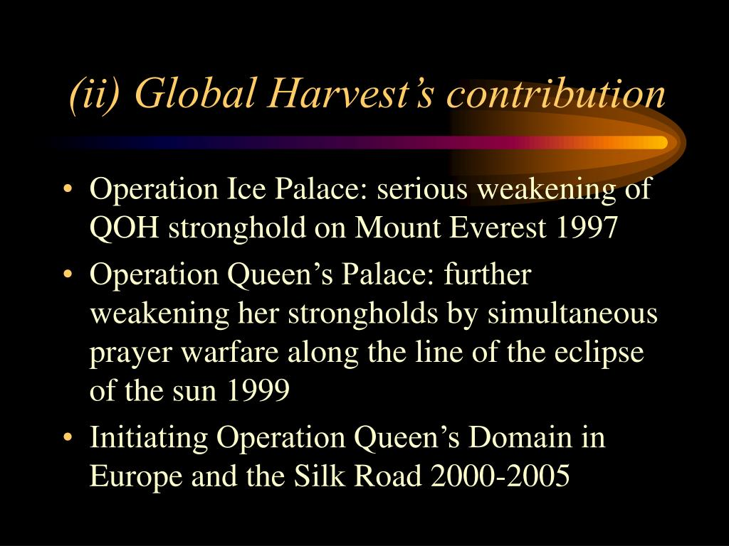 (ii) Global Harvest's contribution