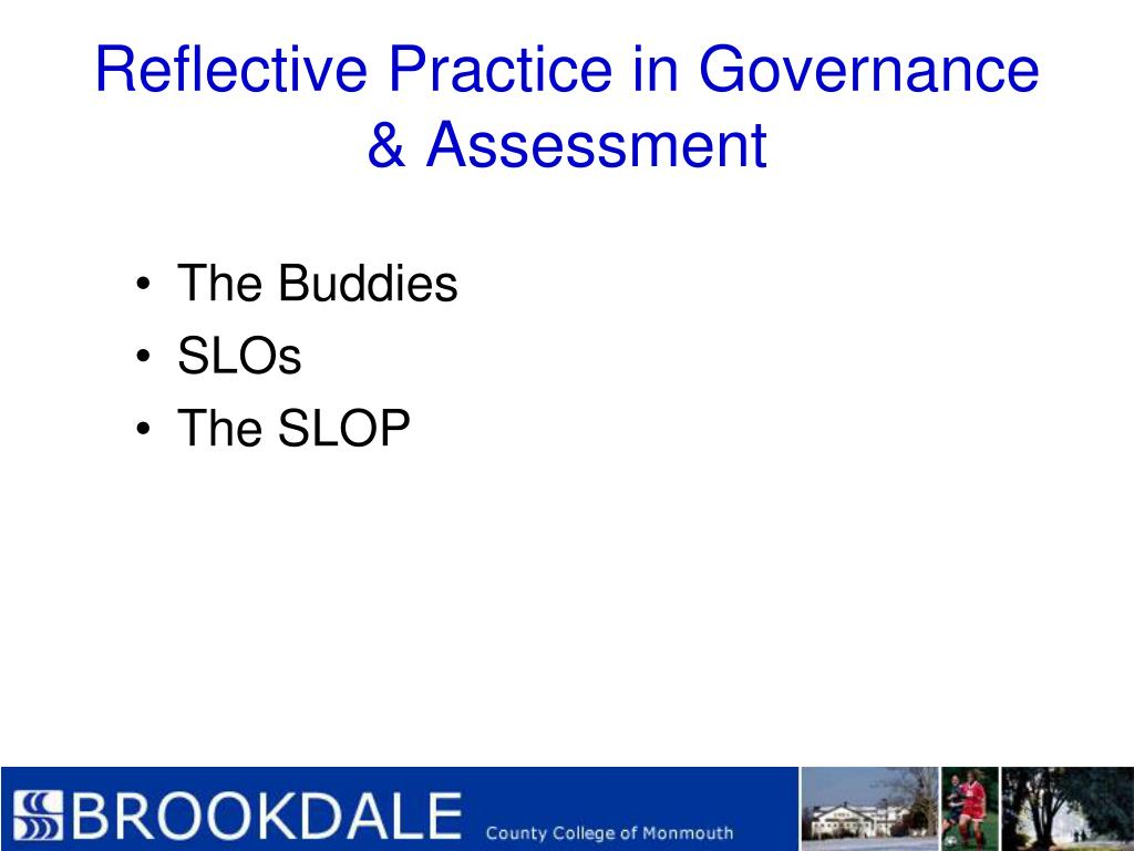Reflective Practice in Governance & Assessment