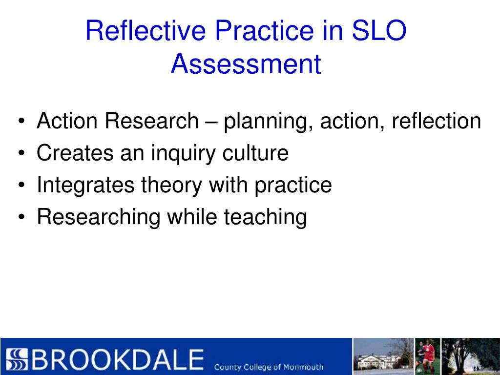 Reflective Practice in SLO Assessment