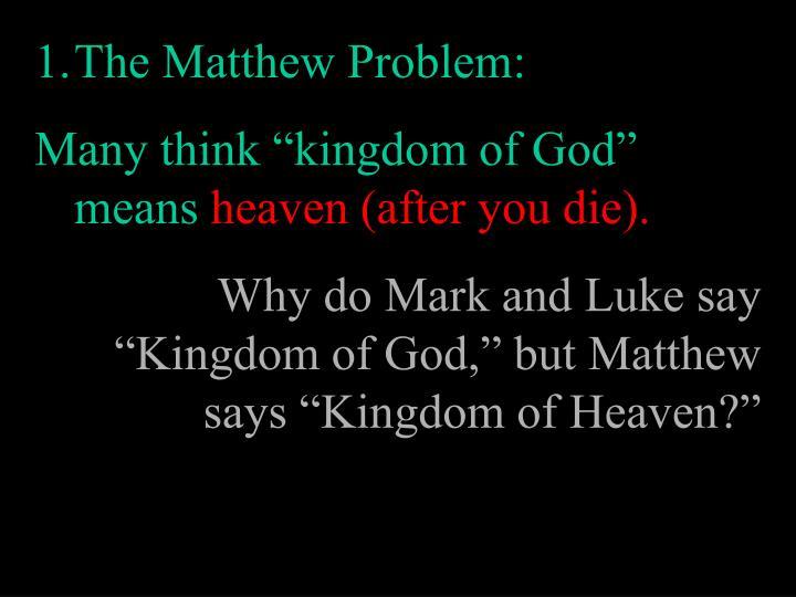 The Matthew Problem: