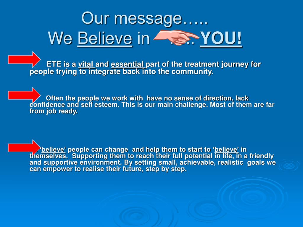 Our message…..