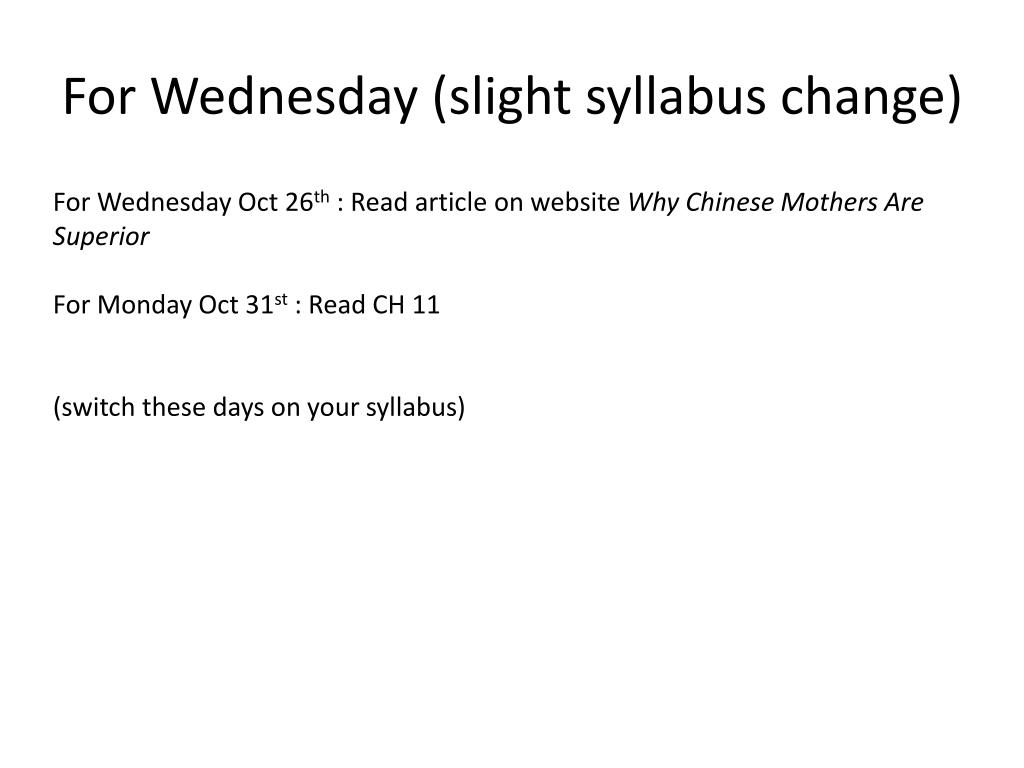 For Wednesday (slight syllabus change)