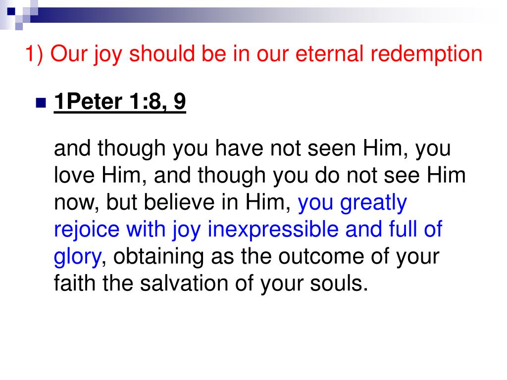 1) Our joy should be in our eternal redemption
